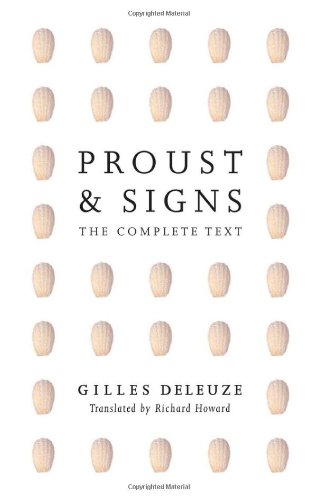 Proust and Signs: The Complete Text (Theory Out of Bounds): Deleuze, Gilles