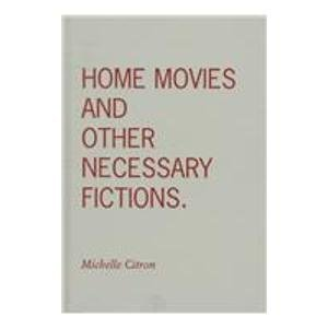 9780816632619: Home Movies and Other Necessary Fictions