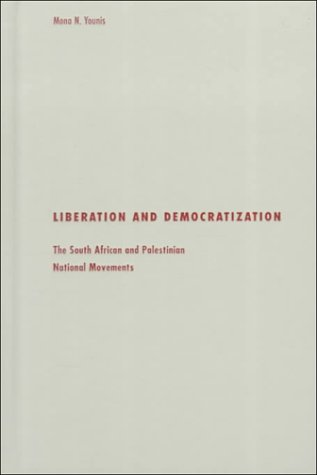 9780816632992: Liberation and Democratization: The South African and Palestinian National Movements