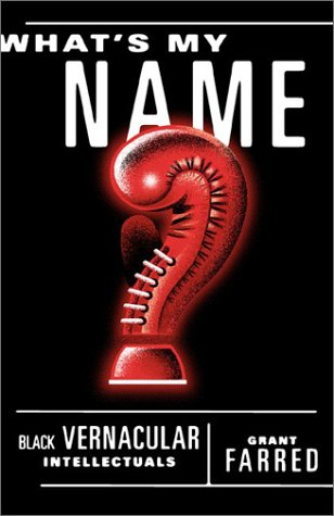 9780816633173: What's My Name?: Black Vernacular Intellectuals