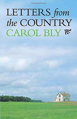 Letters from the Country (Minnesota) (0816633223) by Carol Bly