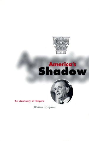 9780816633388: America's Shadow: An Anatomy of Empire
