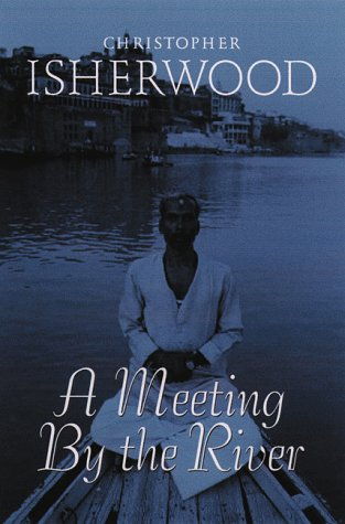 9780816633685: A Meeting by the River