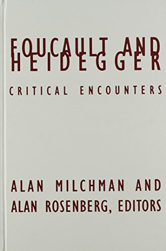 Foucault And Heidegger: Critical Encounters (Contradictions of Modernity): Milchman, Alan
