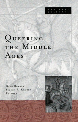 9780816634040: Queering The Middle Ages (Medieval Cultures)