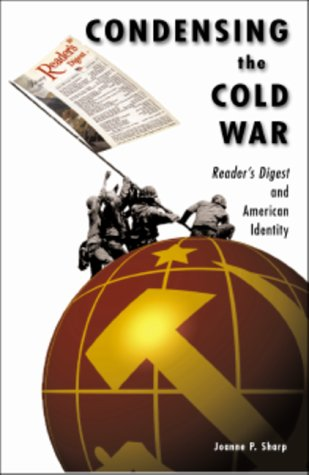 9780816634156: Condensing The Cold War: Reader's Digest and American Identity
