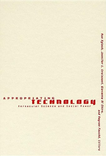 9780816634262: Appropriating Technology: Vernacular Science And Social Power