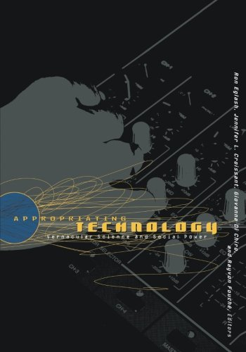 9780816634279: Appropriating Technology: Vernacular Science And Social Power