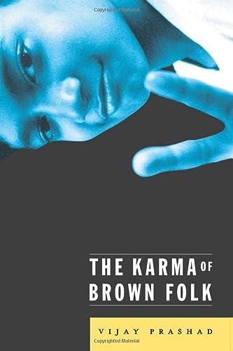 9780816634392: The Karma of Brown Folk