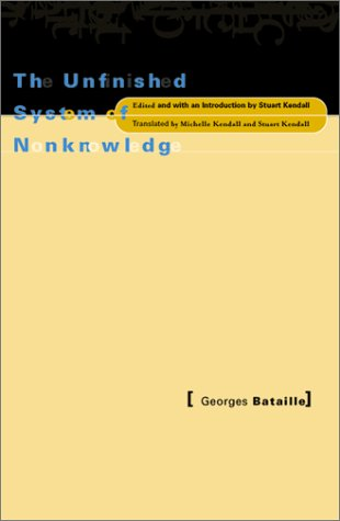 9780816635047: The Unfinished System of Nonknowledge