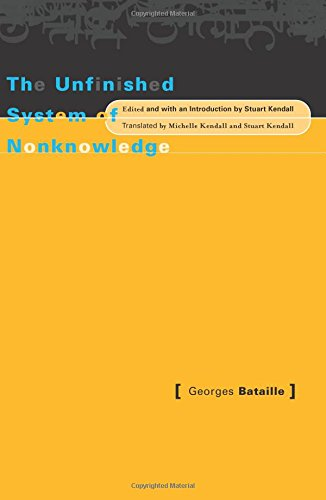 9780816635054: Unfinished System Of Nonknowledge