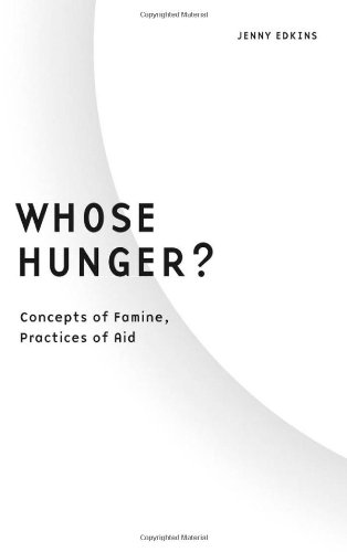9780816635061: Whose Hunger?: Concepts of Famine, Practices of Aid (Borderlines)