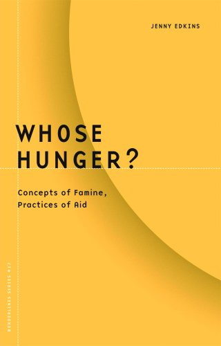 9780816635078: Whose Hunger?: Concepts of Famine, Practices of Aid (Borderlines)