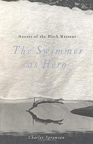 9780816635399: Haunts of the Black Masseur: The Swimmer as Hero