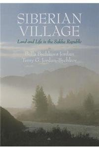 9780816635702: Siberian Village: Land and Life in the Sakha Republic