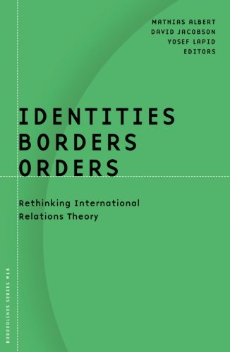 9780816636082: Identities, Borders, Orders: Rethinking International Relations Theory (Borderlines)