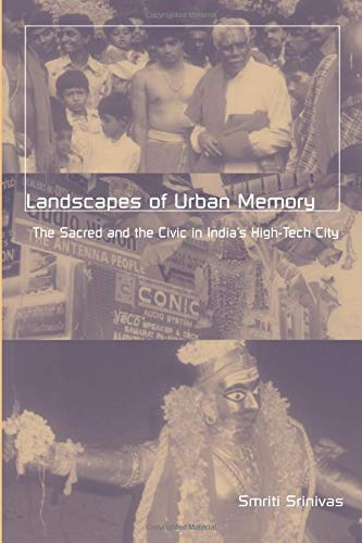 9780816636167: Landscapes of Urban Memory: The Sacred and the Civic in India's High-Tech City