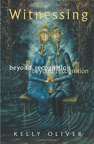 9780816636280: Witnessing: Beyond Recognition