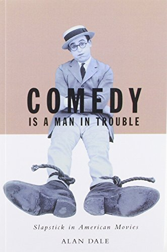 9780816636587: Comedy Is A Man In Trouble: Slapstick In American Movies
