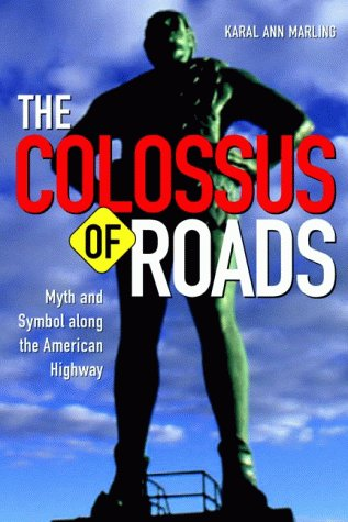 9780816636723: The Colossus of Roads: Myth and Symbol along the American Highway