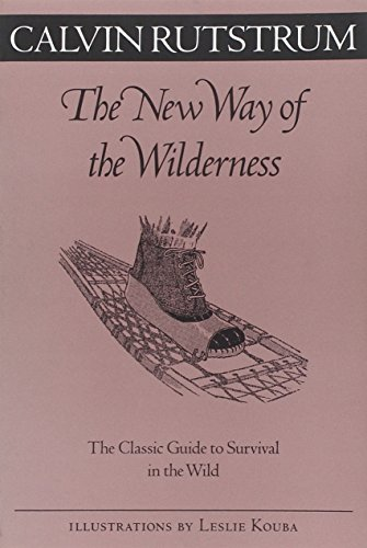 9780816636839: New Way Of The Wilderness: The Classic Guide to Survival in the Wild (Fesler-Lampert Minnesota Heritage)