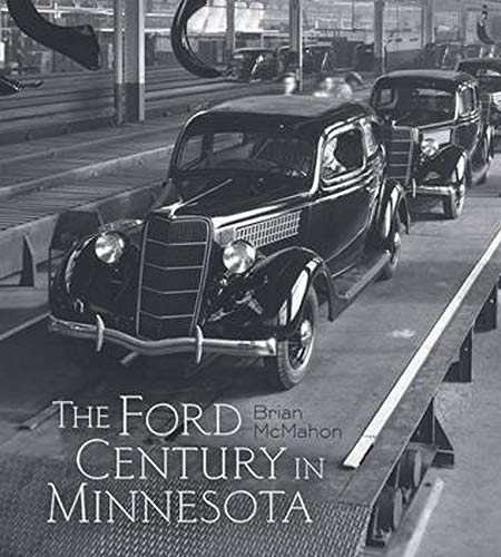 9780816637195: The Ford Century in Minnesota