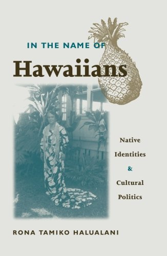 9780816637270: In The Name Of Hawaiians: Native Identities and Cultural Politics