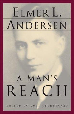 Man's Reach: Andersen, Elmer L.