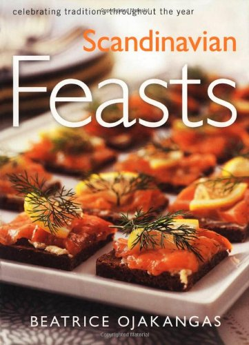 9780816637454: Scandinavian Feasts: Celebrating Traditions throughout the Year