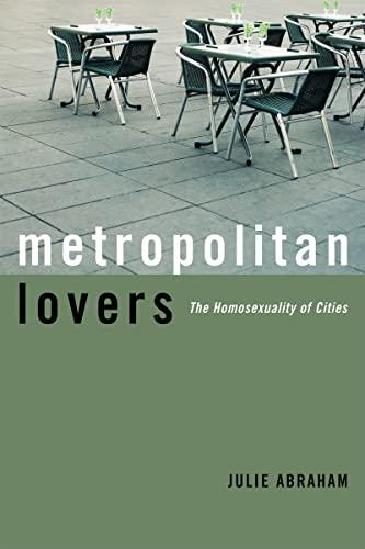 9780816638185: Metropolitan Lovers: The Homosexuality of Cities