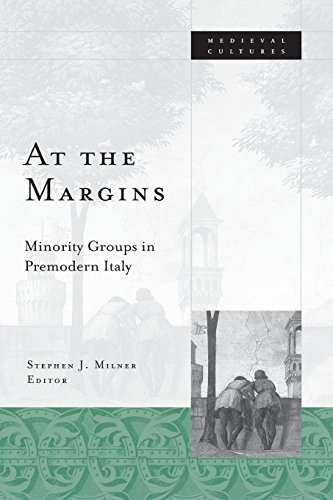 9780816638215: At the Margins: Minority Groups in Premodern Italy (Medieval Cultures)