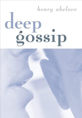 Deep Gossip: Abelove, Henry