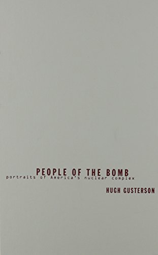 9780816638598: People Of The Bomb: Portraits of America's Nuclear Complex