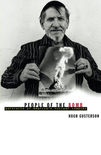 9780816638604: People Of The Bomb: Portraits of America's Nuclear Complex