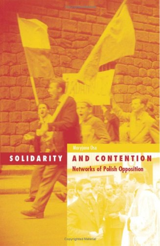 9780816638734: Solidarity And Contention: Networks Of Polish Opposition (Social Movements, Protest and Contention)