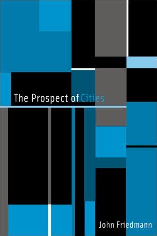 Prospect of Cities: Friedmann, John