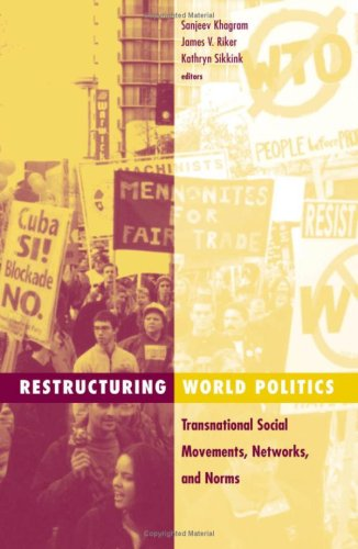 9780816639069: Restructuring World Politics: Transnational Social Movements, Networks, and Norms (Social Movements, Protest, & Contention)
