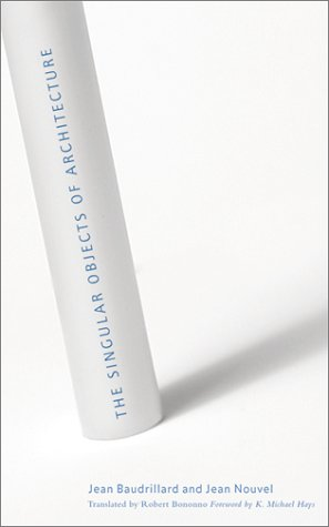 9780816639120: Singular Objects Of Architecture