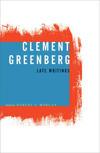9780816639397: Clement Greenberg, Late Writings