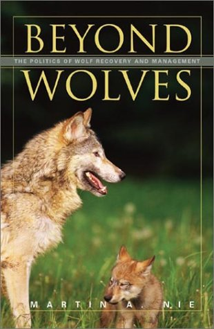 9780816639786: Beyond Wolves: The Politics Of Wolf Recovery And Management