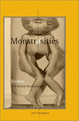 9780816639809: Monstrosities: Bodies and British Romanticism