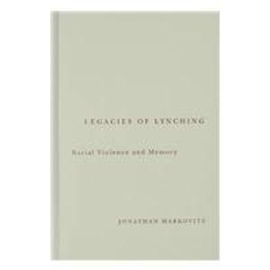 9780816639946: Legacies Of Lynching: Racial Violence And Memory