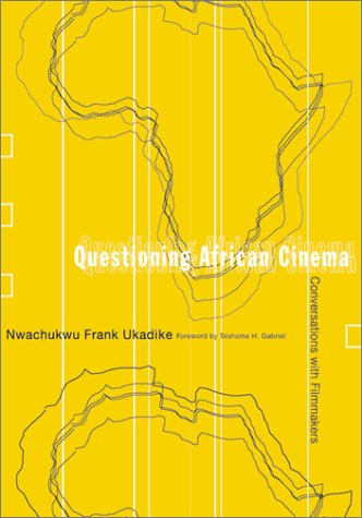 9780816640058: Questioning African Cinema: Conversations With Filmmakers