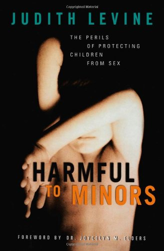 9780816640065: Harmful To Minors: The Perils Of Protecting Children From Sex