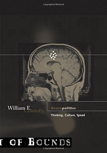9780816640218: Neuropolitics: Thinking, Culture, Speed (Theory out of bounds)