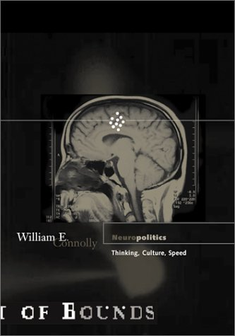 9780816640225: Neuropolitics: Thinking, Culture, Speed (Theory out of Bounds, Vol. 23)