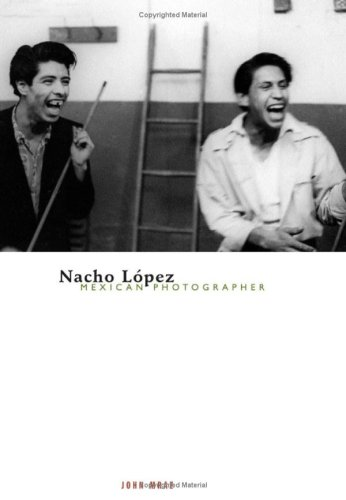 9780816640478: Nacho Lopez, Mexican Photographer (Visible Evidence)
