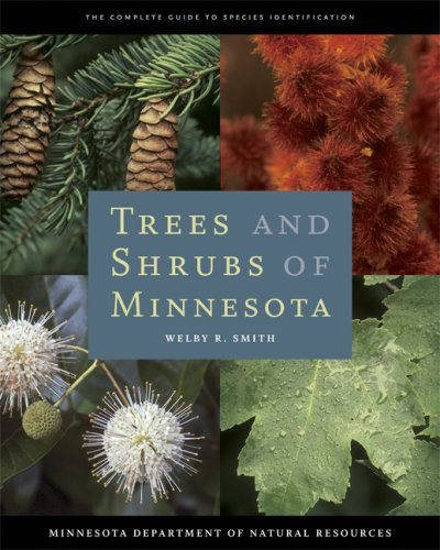 9780816640652: Trees and Shrubs of Minnesota (The Complete Guide to Species Identification)