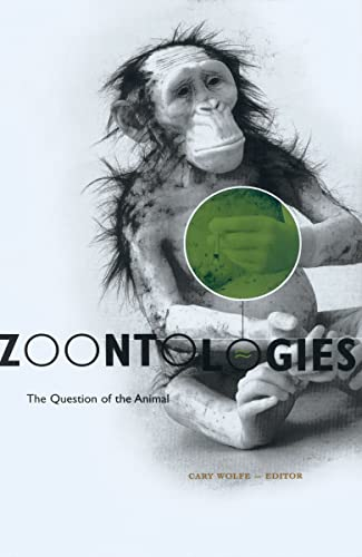 9780816641062: Zoontologies: The Question Of The Animal