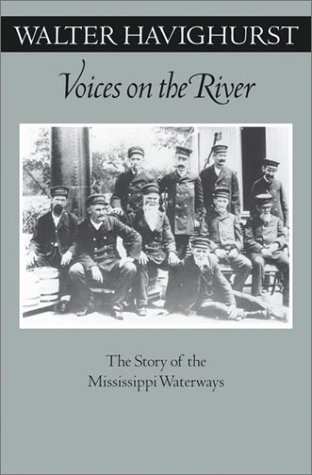 9780816641772: Voices On The River: The Story Of The Mississippi Waterways (Fesler-Lampert Minnesota Heritage)